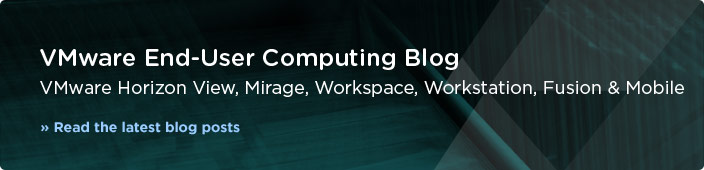 VMware End-User Computing Blog