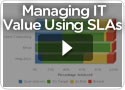 Managing IT Value Using SLAs