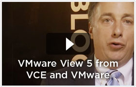 VMware View 5 from VCE and VMware